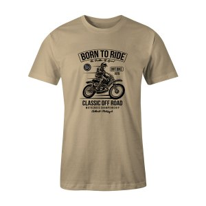Born To Ride T Shirt Natural