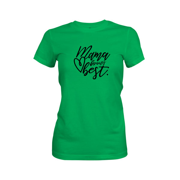 Mama Knows Best T Shirt Kelly Green