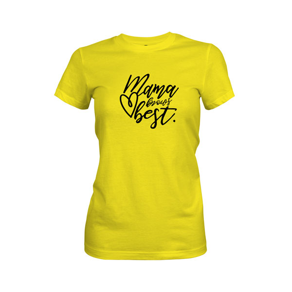 Mama Knows Best T Shirt Vibrant Yellow