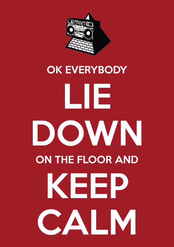 OK Everybody Lie Down on the Floor and Keep Calm Poster A3