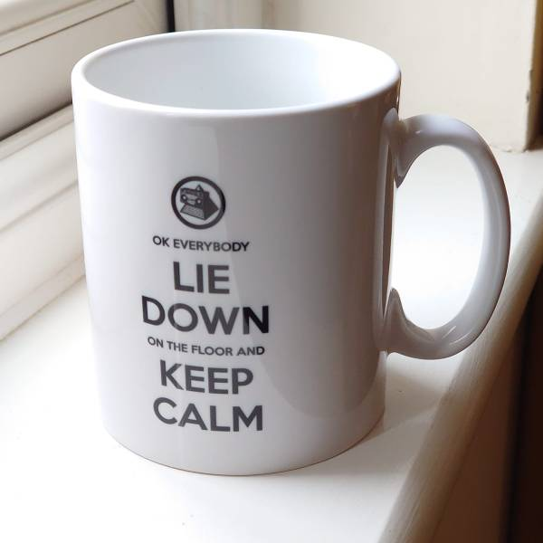 OK Everybody Lie Down on the Floor and Keep Calm Mug