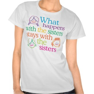 Fun Novelty Sister Shirts