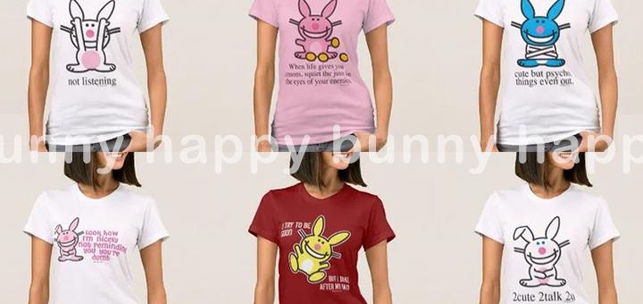 Happy Bunny T-Shirts. Featuring Happy Bunny Tees.