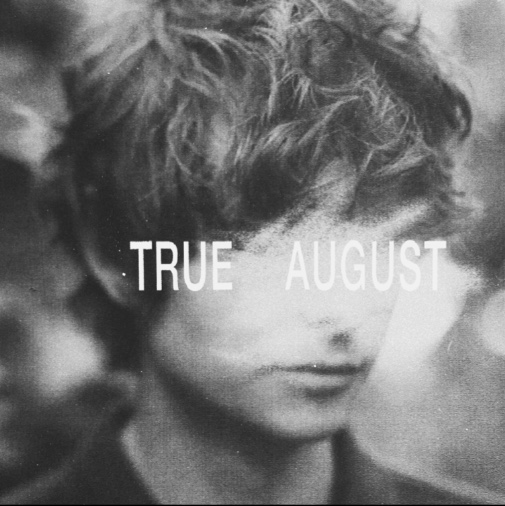 "Boy with face covered by text that reads ""True August"""