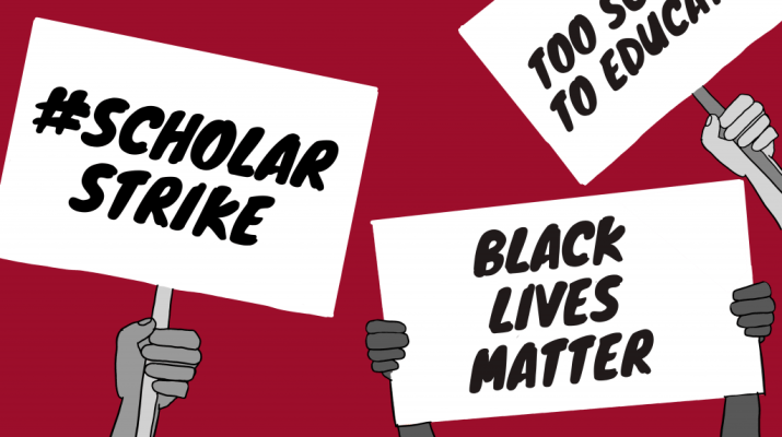 Graphic of hands holding signs that say #Scholar Strike, Black Lives Matter, and a partially cut off sign against a red background