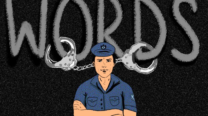 A drawing of a cop with their arms crossed, behind him the word 'Words' is handcuffed.