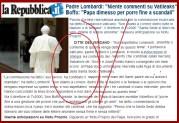 La Repubblica:  Πατέρας Lombardi: «Κανένα σχόλιο για Vatileaks» — Μποφφό: «Ο Πάπας παραιτήθηκε στο τέλος λόγω των σκανδάλων»