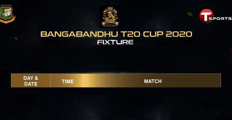 Bangabandhu T20 Cup Fixture