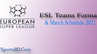 ESL Match Schedule 2021