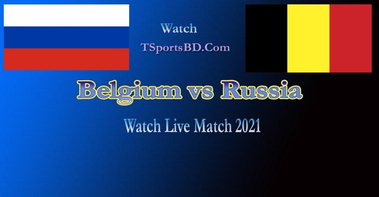 Belgium vs Russia Live Match