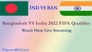 Watch Bangladesh VS India FIFA Cup