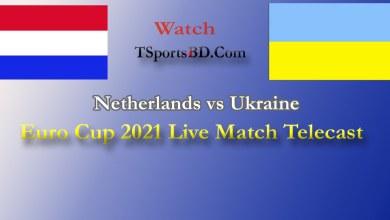 Netherlands vs Ukraine Live Match