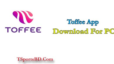 Toffee App Download Latest Version 2021 For PC & Laptop