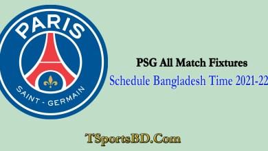 PSG Match Schedule 2021 Bangladesh Time