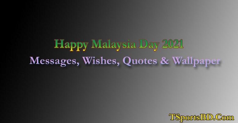 Happy Malaysia Day 2021