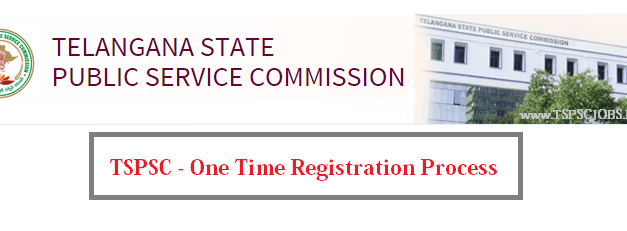 TSPSC One Time Registration System Process – Step by Step – Tutorial
