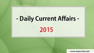Current Affairs 2015 - Daily updates Page
