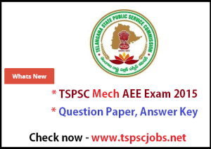 TSPSC Mech AEE solved Question Paper , answer key 2015