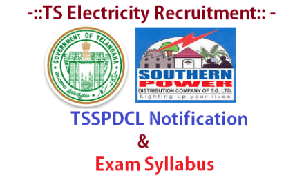 TSSPDCL Notification with Exam Syllabus – TS Electricity Recruitment