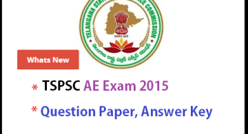TSPSC AE Exam 2015 Preliminary key- Final Key
