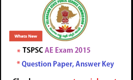 TSPSC AE Exam 2015 Preliminary key – Question Paper with Answers