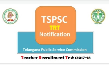 TSPSC TRT Notification 2017 – TRT Recruitment 2017-18