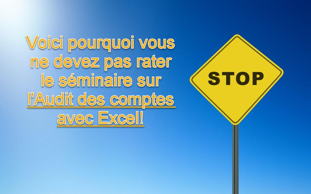 Voici pourquoi vous ne devez pas rater le séminaire sur l'audit des comptes avec Excel à Abidjan