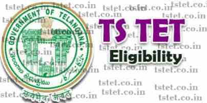TS TET Eligibility Conditions