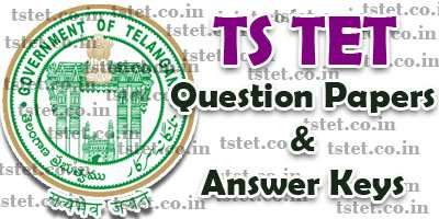 TS TET Question Papers & Answer Keys