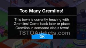 too many gremlins
