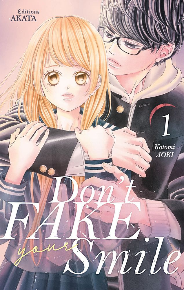 Don't fake your smile tome 1