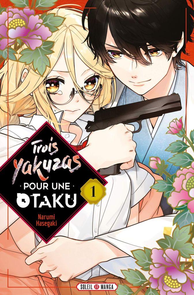 Trois yakuzas pour une otaku tome 1
