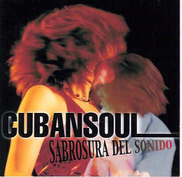 Cubansoul / Sabrosura Del Sonido