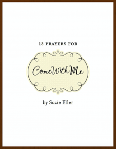 FREE Book of Prayers for #comewithme by Suzanne Eller