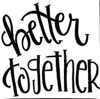 better together printable