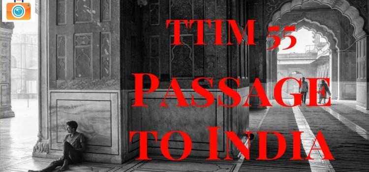 TTIM 55 – Passage To India