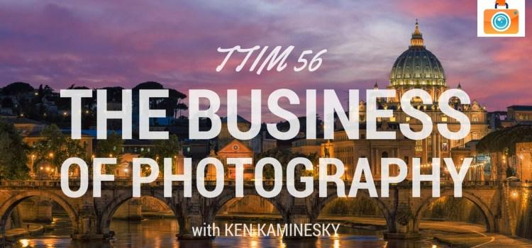 TTIM 56 – Ken Kaminesky
