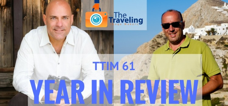 TTIM 61 – Year in Review