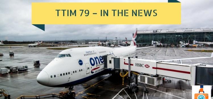 TTIM 79 – In the News: Electronics Flight Ban and Google Terminates Nik Plugins