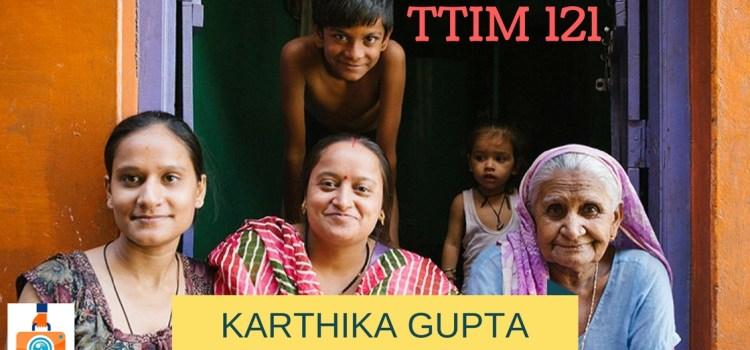 TTIM 121 – Karthika Gupta