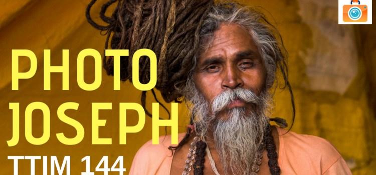 TTIM 144 – PhotoJoseph