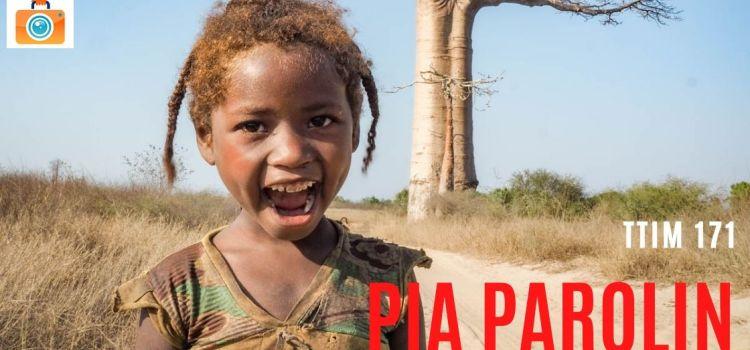 TTIM 171 – Pia Parolin