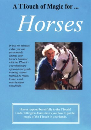 TTouch of Magic DVD for horses with Linda Tellington Jones