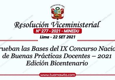 R.VM. Nº 277-2021-MINEDU – Aprueban las Bases del IX Concurso Nacional de Buenas Prácticas Docentes 2021 – Edición Bicentenario