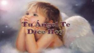 mensajes de los ángeles, todo sobre los ángeles y arcángeles, y mensajes de los ángeles para cada día, mensajes de tus ángeles, la palabra diaria y reflexión sobre el evangelio diario, los maestros ascendidos y mensajes de los ángeles y números y el mensaje de tus angeles para ti con el pronostico de los ángeles hoy, te dice tu angel , con rituales angelicales, también el tarot de los ángeles, angeles y arcángeles, la voz de los angeles, comunicandote con tu angel,comunicando con los angeles los angeles y sus mensajes para hoy, ángel del día gratis, angeles protectores según tu fecha de nacimiento, y ángeles guardianes
