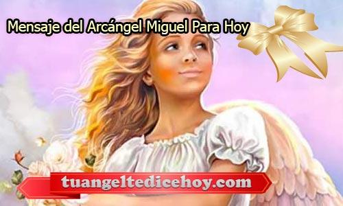 MENSAJE DEL ARCÁNGEL MIGUEL PARA HOY 25 DE MAYO