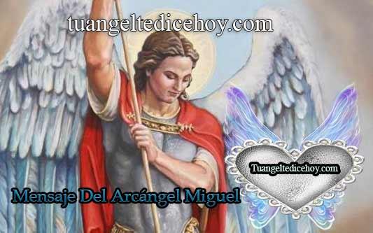 MENSAJE DEL ARCÁNGEL MIGUEL PARA HOY 11 DE JUNIO