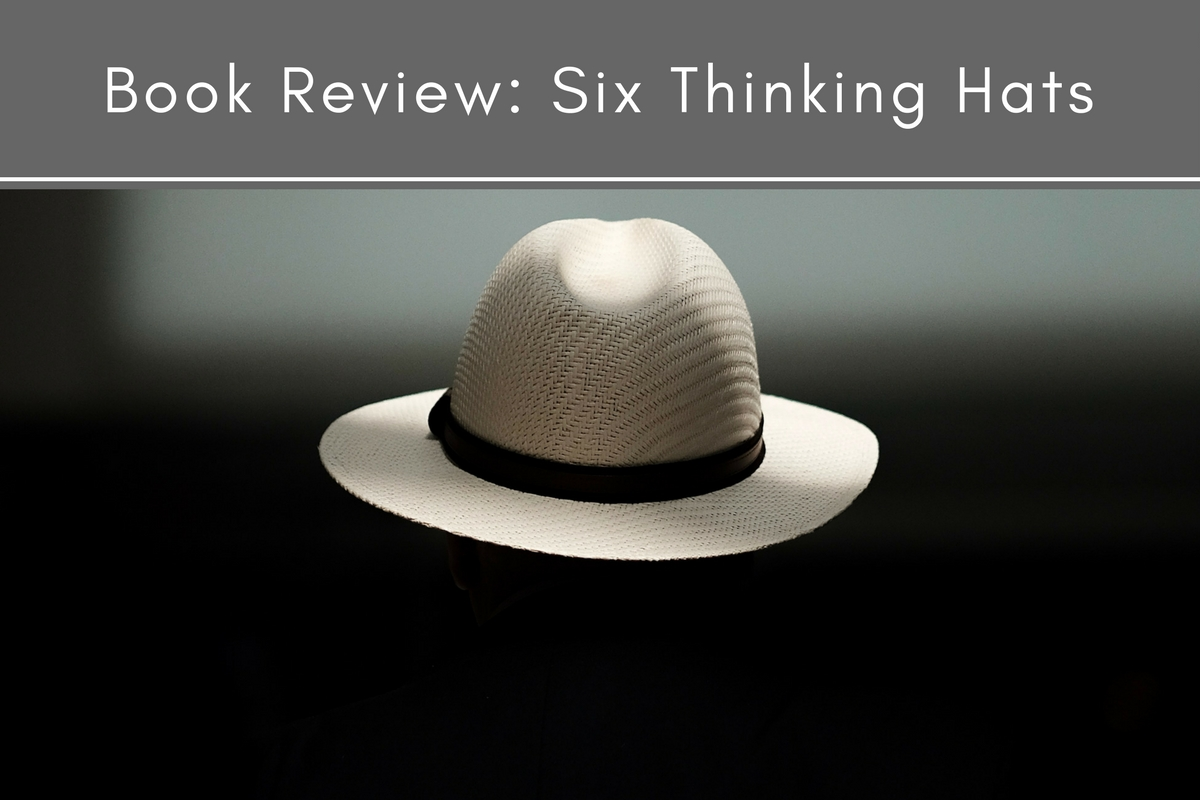 Book Review Six Thinking Hats