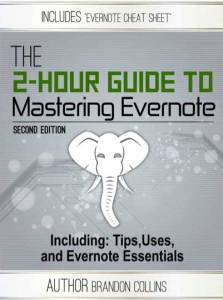 The 2-hour guide to mastering Evernote