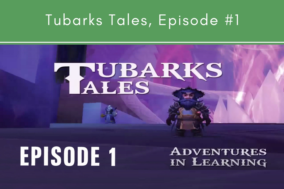 Tubarks Tales, Episode #1